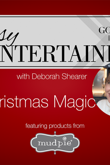 Easy Entertaining - Christmas Magic